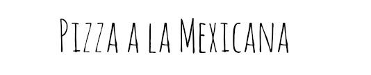 Pizza a la Mexicana banner